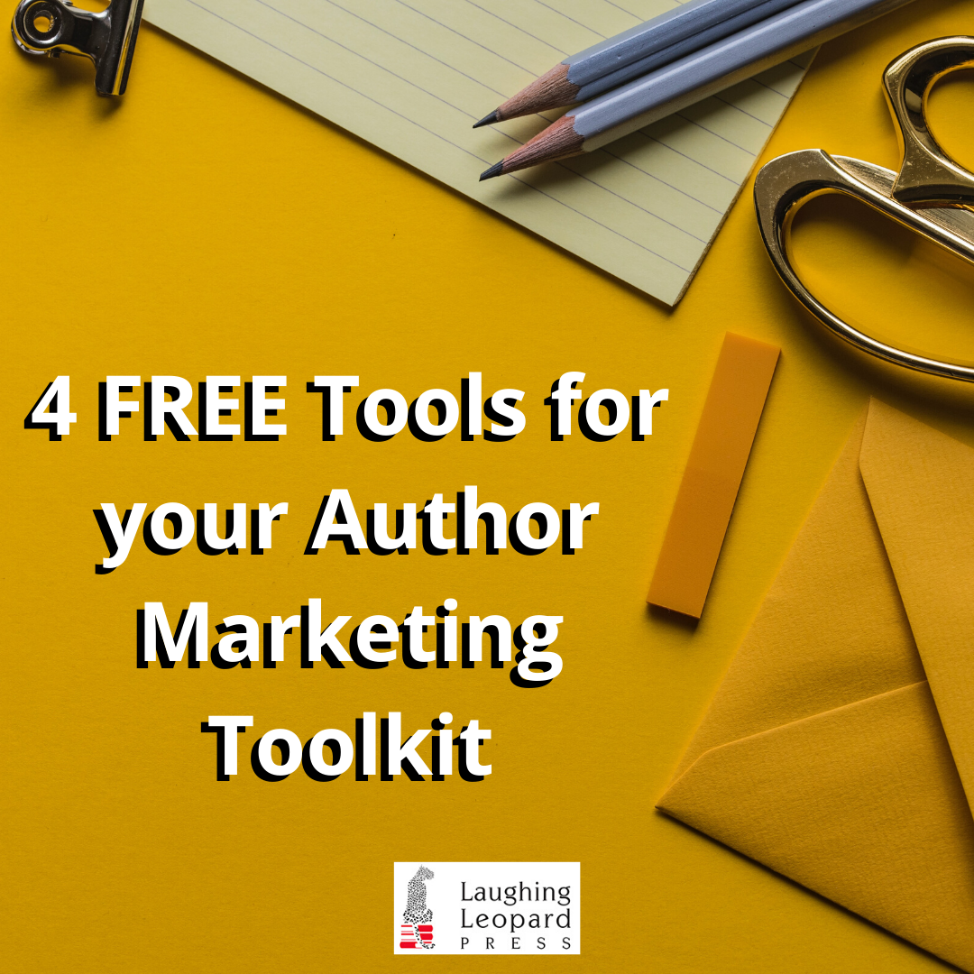 4 FREE Tools for your Author Marketing Toolkit blog post cover