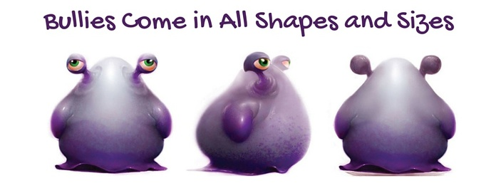 A. Blob Turnaround, Bullies Come in All Shapes and Sizes